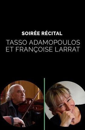 SOIREE RECITAL : TASSO ADAMOPOULOS ET FRANÇOISE LARRAT