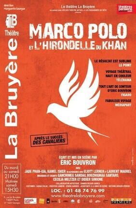 MARCO POLO ET L'HIRONDELLE DU KHAN (Theatre La Bruyere)