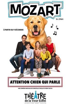 MOZART LE CHIEN (Theatre de la Tour Eiffel)