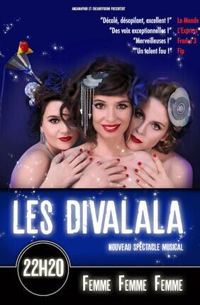 LES DIVALALA - FEMME, FEMME, FEMME (Théâtre du Roi René)