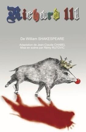 RICHARD III DE WILLIAM SHAKSPEARE (Carré Rondelet)