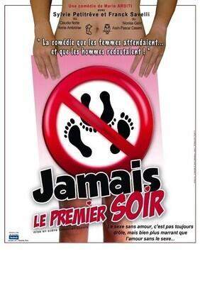 JAMAIS LE PREMIER SOIR (Comedie Paka)