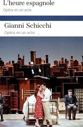 L'HEURE ESPAGNOLE - GIANNI SCHICCHI
