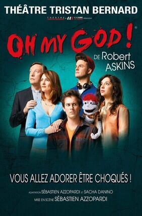 OH MY GOD ! (Théâtre Tristan Bernard)