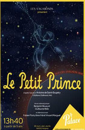 LE PETIT PRINCE (Le Palace Avignon)