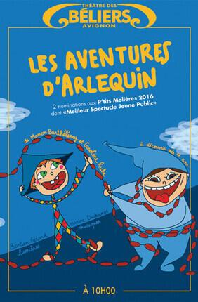 LES AVENTURES D'ARLEQUIN (Theatre des Beliers Avignon)
