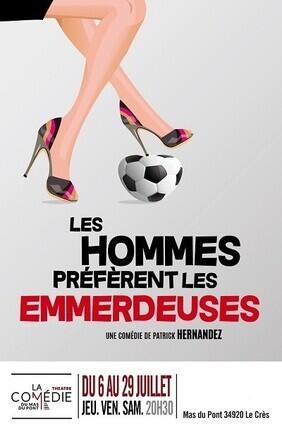 LES HOMMES PREFERENT LES EMMERDEUSES (Le Cres)