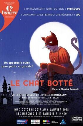 LE CHAT BOTTE (Theatre de l'Oeuvre)