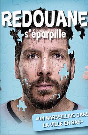 REDOUANE BOUGHERABA DANS REDOUANE S'EPARPILLE (Theatre Le Paris)