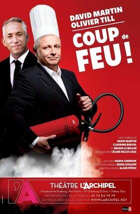 DAVID MARTIN ET OLIVIER TILL DANS COUP DE FEU (Theatre L'Archipel)