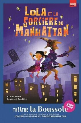 LOLA ET LA SORCIERE DE MANHATTAN (Theatre la Boussole)