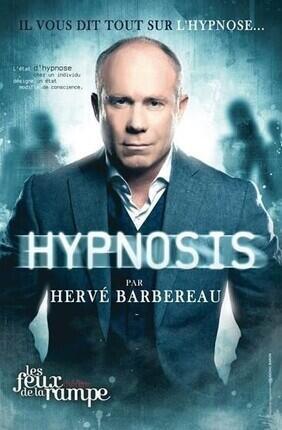 HERVE BARBEREAU DANS HYPNOSIS (Les Feux de la Rampe)