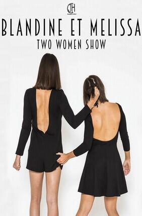 BLANDINE ET MELISSA - TWO WOMEN SHOW