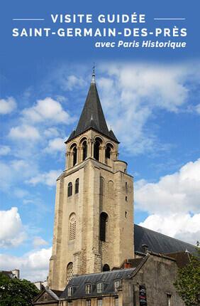VISITE GUIDEE : SAINT GERMAIN DES PRES AVEC PARIS HISTORIQUE