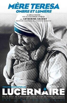 MERE TERESA AVEC CATHERINE SALVIAT (Theatre Lucernaire)