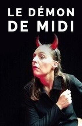 LE DEMON DE MIDI (Theatre de la Violette)