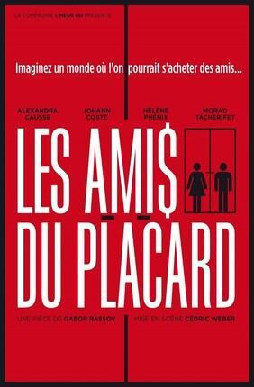 LES AMIS DU PLACARD (A la Folie Theatre)