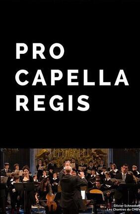 PRO CAPELLA REGIS (Versailles)