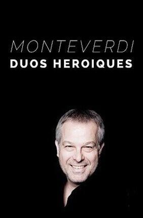 MONTEVERDI : DUOS HEROIQUES (Versailles)