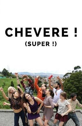 CHEVERE ! (SUPER !)