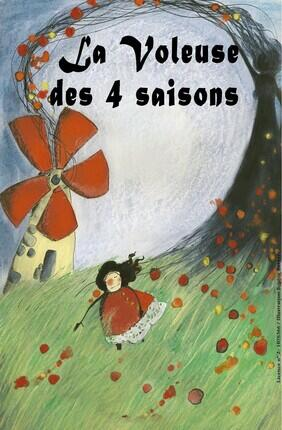 LA VOLEUSE DES 4 SAISONS (A la Folie Theatre)