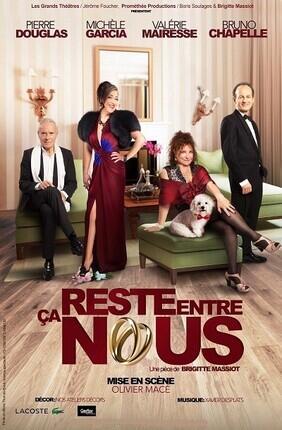 CA RESTE ENTRE NOUS (Theatre Casino Barriere)