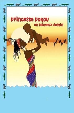 PRINCESSE POKOU, SPECTACLE FAMILIAL