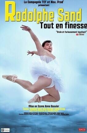 RODOLPHE SAND DANS TOUT EN FINESSE (Compagnie du Cafe Theatre)