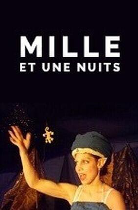 MILLE ET UNE NUITS (Theatre de la Violette)