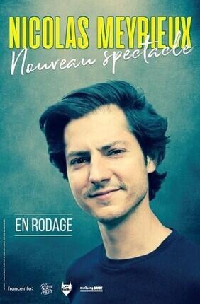 NICOLAS MEYRIEUX DANS NOUVEAU SPECTACLE (Aix en Provence)