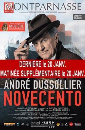 NOVECENTO AVEC ANDRE DUSSOLIER (Theatre Montparnasse)