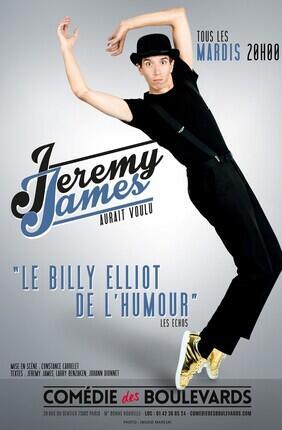 JEREMY JAMES DANS JEREMY JAMES AURAIT VOULU