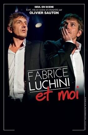 FABRICE LUCHINI ET MOI (Comedie Odeon)