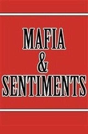 MAFIA ET SENTIMENTS (Le Cres)