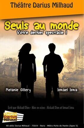 SEULS AU MONDE (Theatre Darius Milhaud)