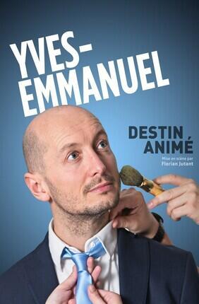YVES-EMMANUEL DANS DESTIN ANIME