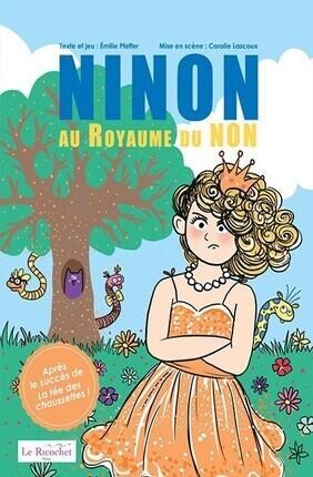 NINON AU ROYAUME DU NON (Theatre Essaion)