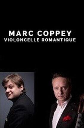 MARC COPPEY : VIOLONCELLE ROMANTIQUE