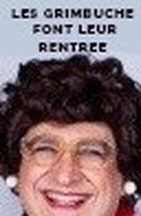 MONSIEUR GRIMBUCHE DANS LES GRIMBUCHE FONT LEUR RENTREE (Rive de Gier)