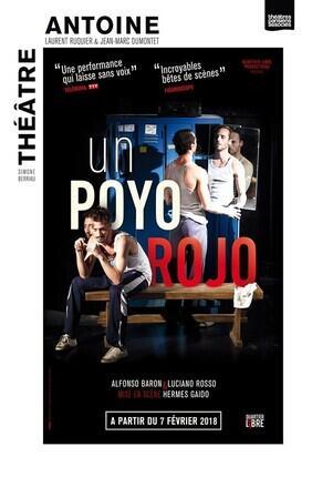 UN POYO ROJO (Theatre Antoine)