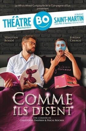COMME ILS DISENT (Theatre Bo St Martin)
