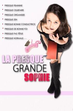 SOPHIE MAES DANS LA PRESQUE GRANDE SOPHIE