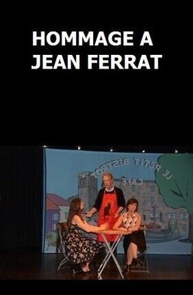 HOMMAGE A JEAN FERRAT (Théâtre de la Violette)