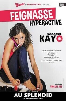 VANESSA KAYO DANS FEIGNASSE HYPERACTIVE (Le Splendid)