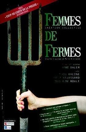 FEMMES DE FERMES (Le Funambule Montmartre)