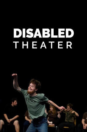 DISABLED THEATER (Aubervilliers)
