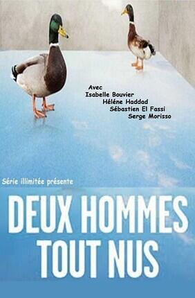 DEUX HOMMES TOUT NUS (Theatre Bellecour)