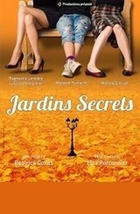 JARDINS SECRETS (Theatre de Poche Graslin)