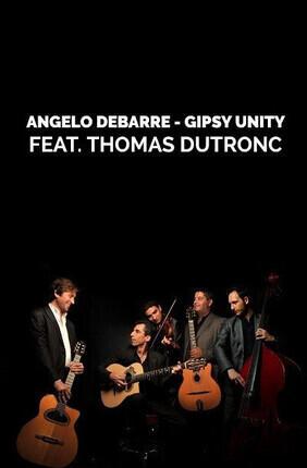 ANGELO DEBARRE - GIPSY UNITY FEAT. THOMAS DUTRONC (Enghien)