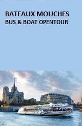 BATEAUX MOUCHES BUS & BOAT OPENTOUR